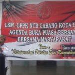 Lembaga Swadaya Masyarakat (LSM LPPK-NTB) Cabang Kota Bima, Menggelar Buka Puasa Bersama (Bukber) Dengan Masyarakat