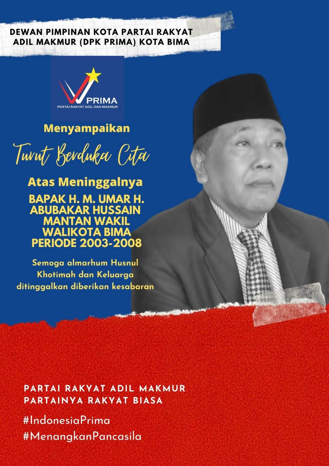Mantan Wakil Walikota Bima Tutup Usia, Pimpinan Prima Kota BimaTurut Berduka Cita